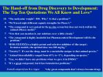 the hand off from drug discovery to development the top ten quotations we all know and love
