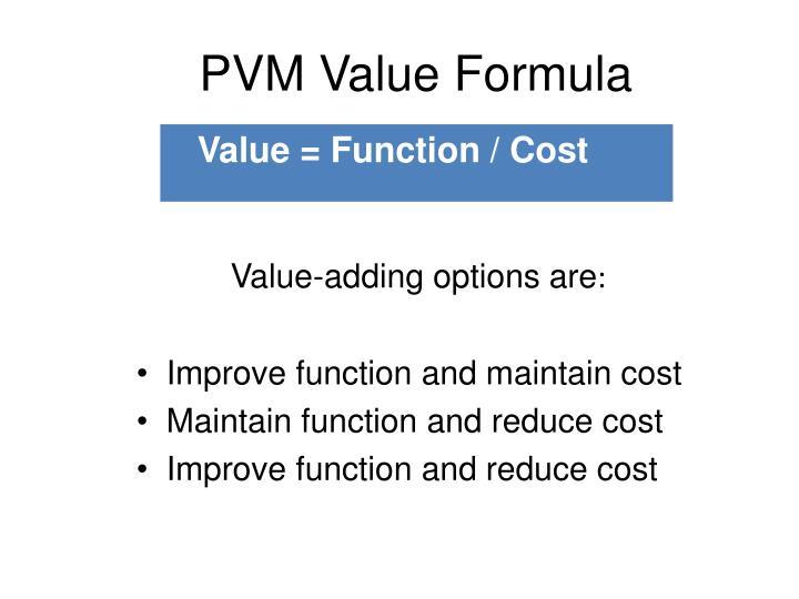 PVM Value Formula