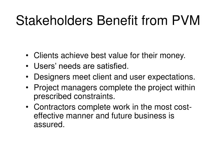 Stakeholders Benefit from PVM