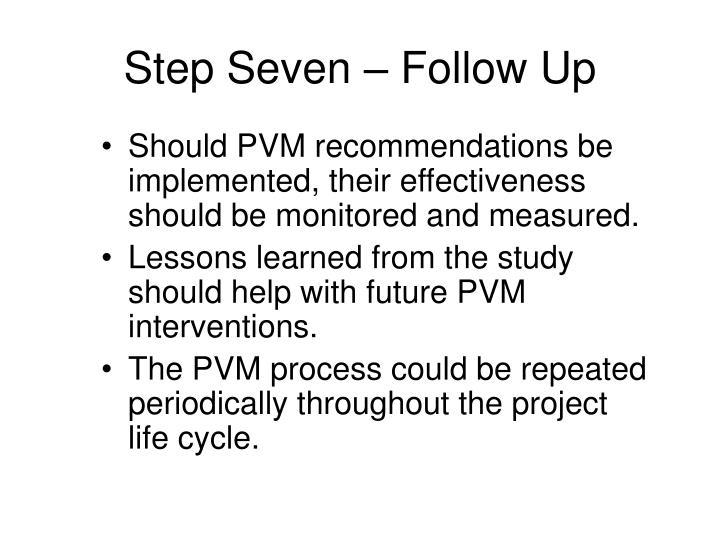 Step Seven – Follow