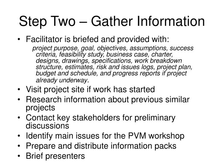 Step Two – Gather Information