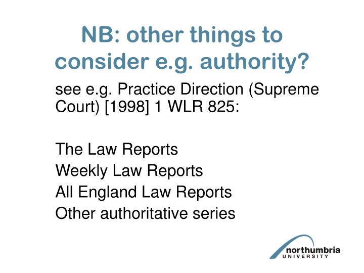 NB: other things to consider e.g. authority?