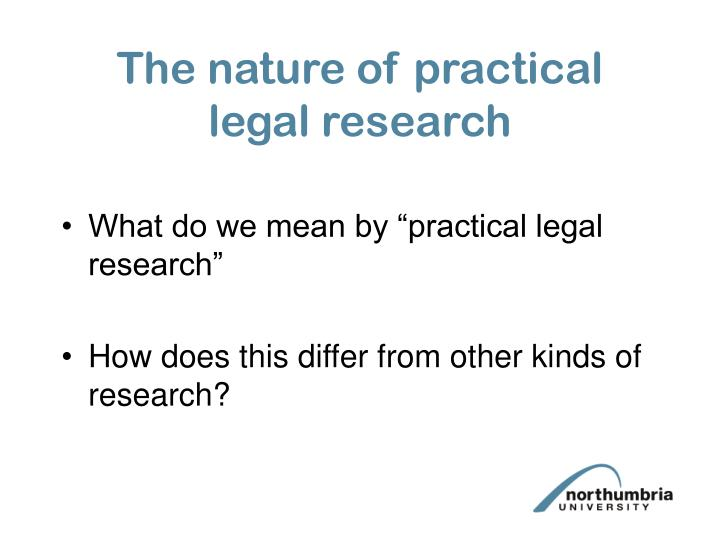 The nature of practical legal research