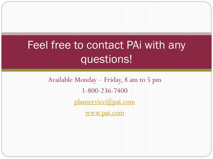 Feel free to contact PAi with any questions!