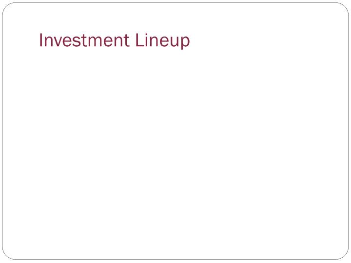 Investment Lineup
