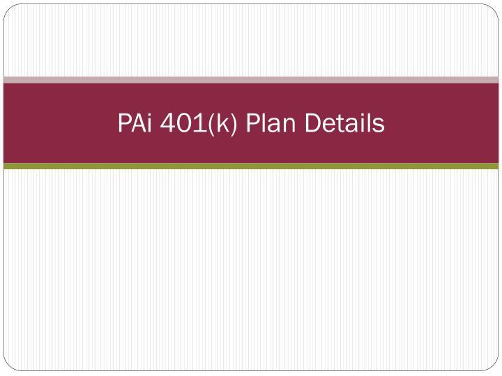 PAi 401(k) Plan Details