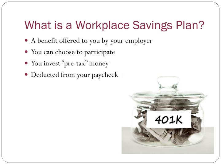 What is a Workplace Savings Plan?
