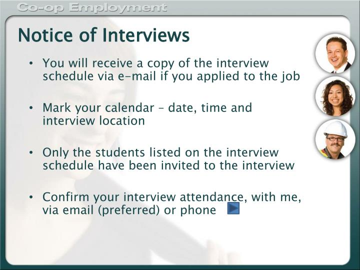 Notice of Interviews