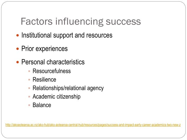 Factors influencing success