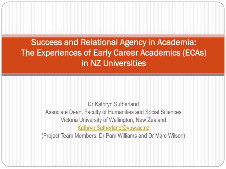 Success and Relational Agency in Academia:
