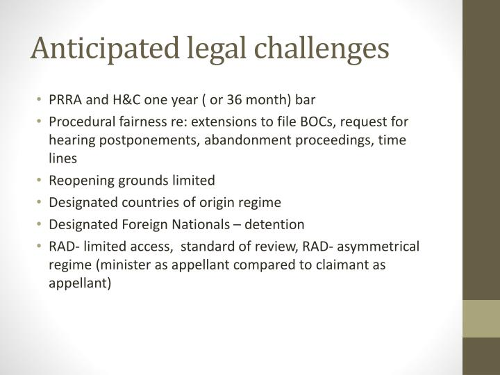 Anticipated legal challenges