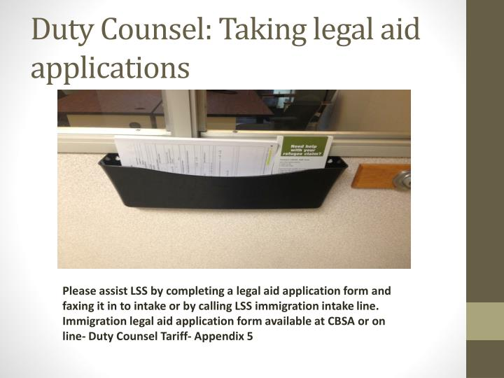 Duty Counsel: Taking legal aid applications