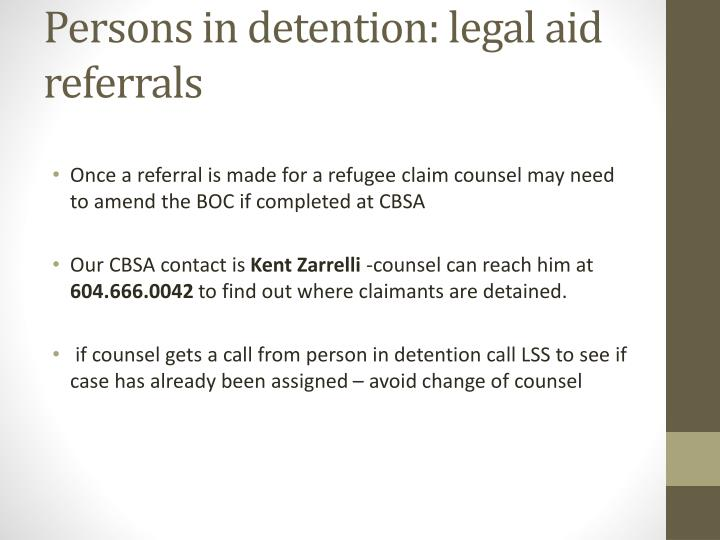Persons in detention: legal aid referrals