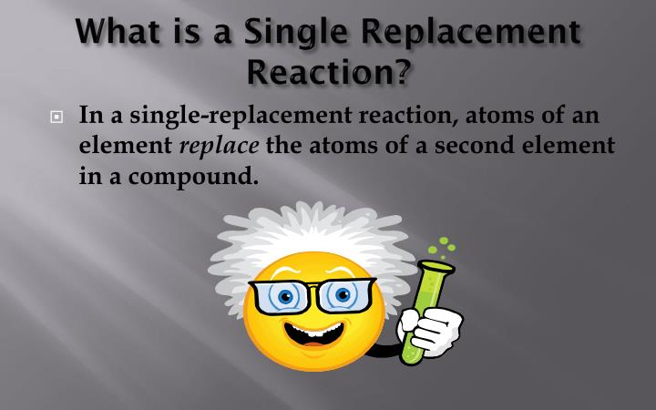 What is a single replacement reaction