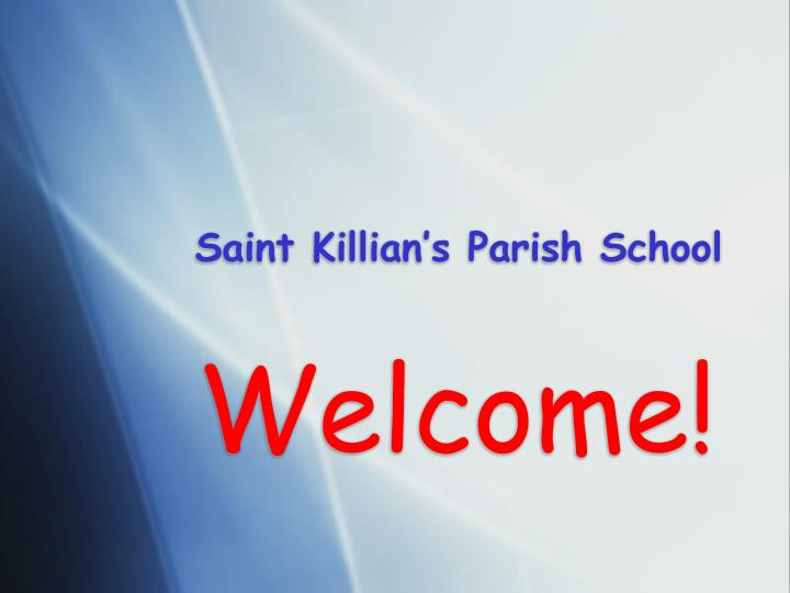Saint killian s parish school