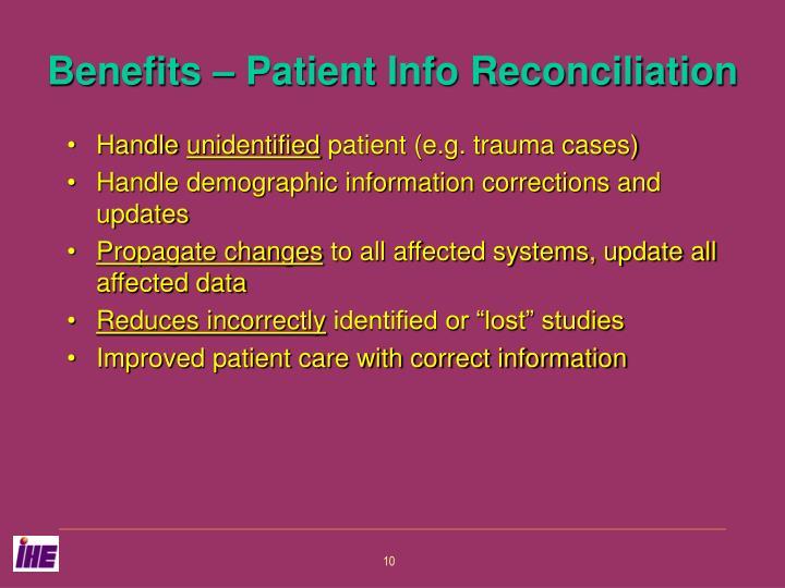 Benefits – Patient Info Reconciliation