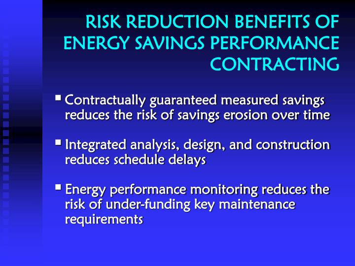 Risk reduction benefits of energy savings performance contracting