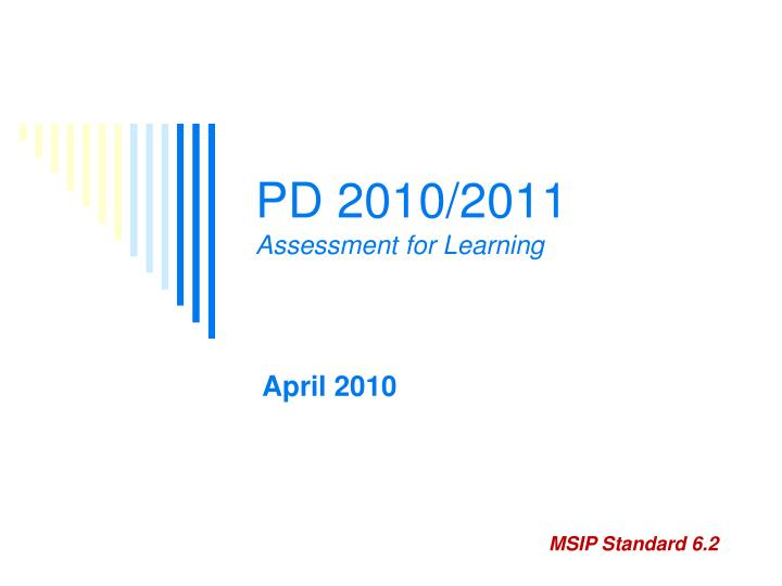 Pd 2010 2011 assessment for learning