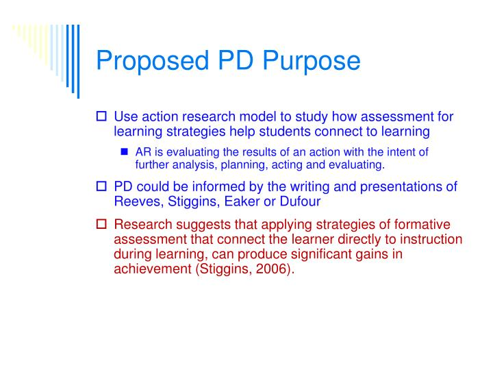 Proposed PD Purpose