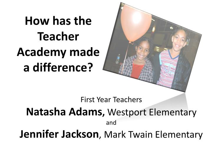 How has the Teacher Academy made a difference?
