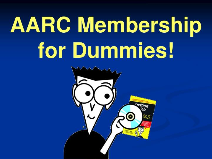Aarc membership for dummies
