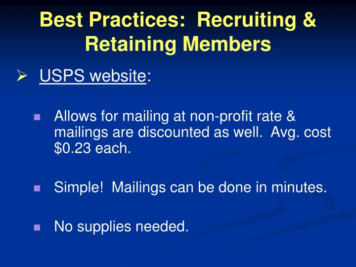 Best Practices:  Recruiting & Retaining Members