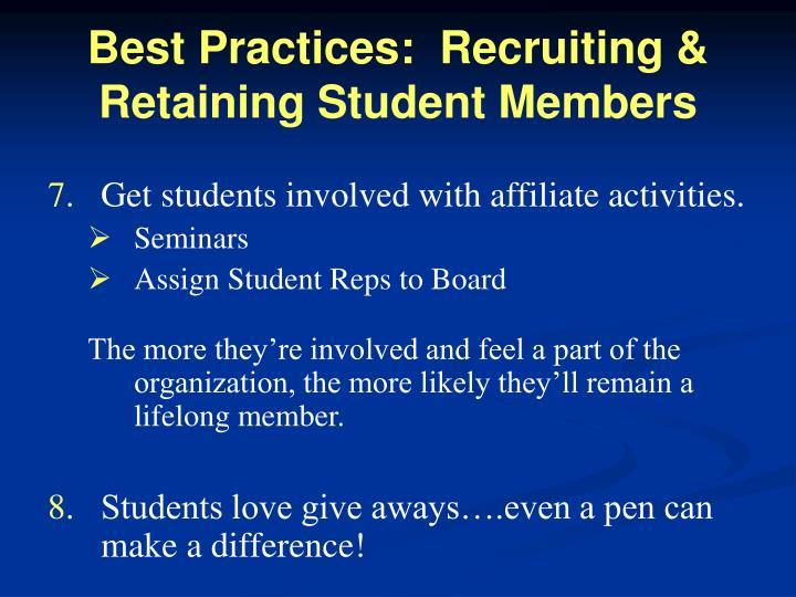 Best Practices:  Recruiting & Retaining Student Members