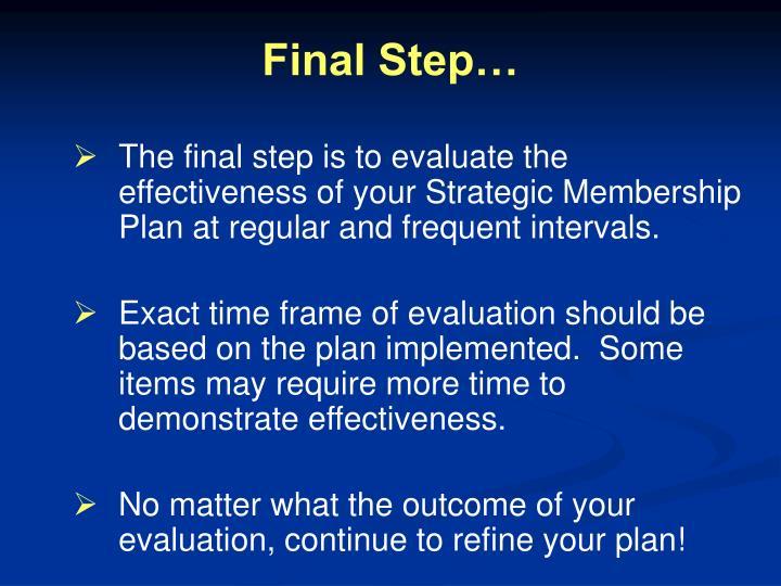 Final Step…