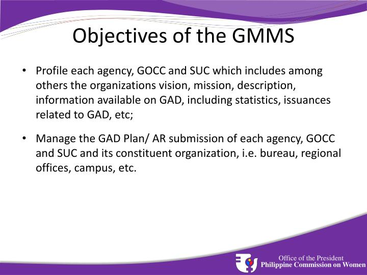 Objectives of the GMMS