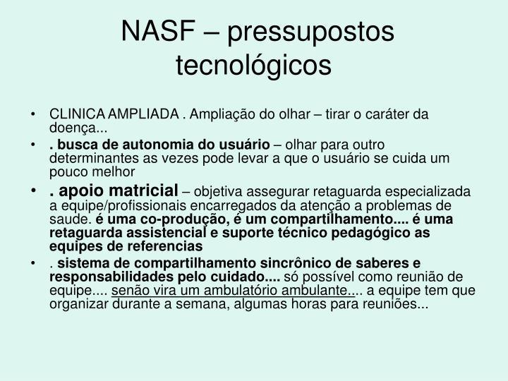 NASF – pressupostos tecnológicos