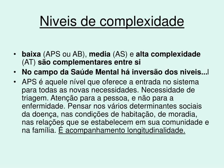 Niveis de complexidade