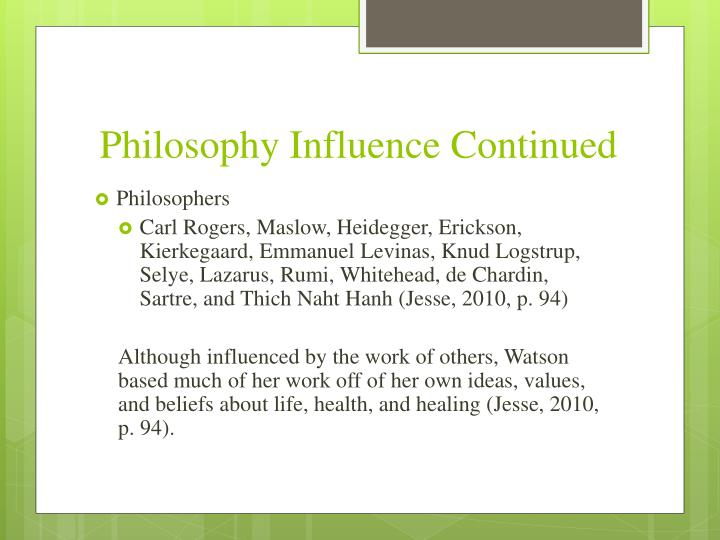 Philosophy Influence Continued