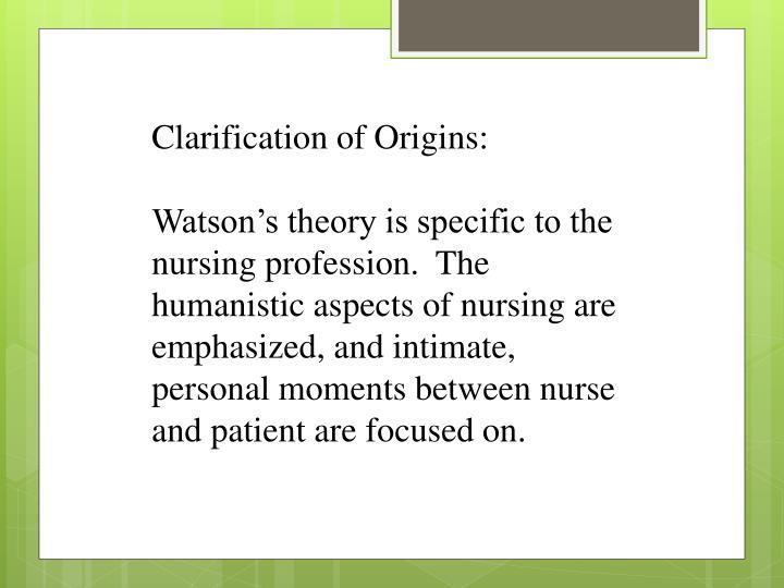 Clarification of Origins