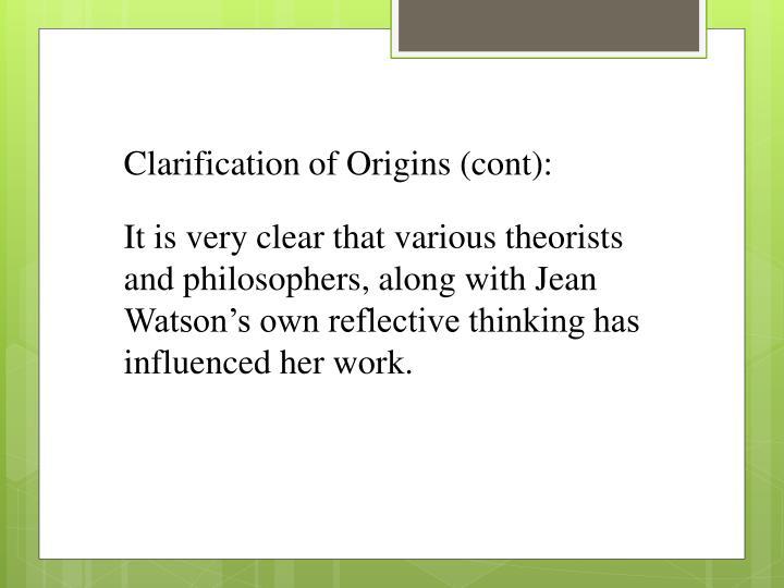 Clarification of Origins (