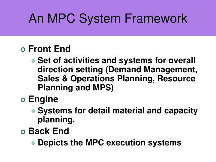 An MPC System Framework