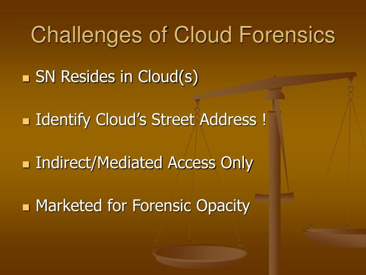 Challenges of Cloud Forensics