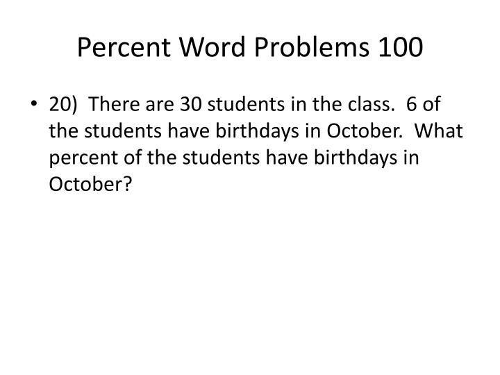 Percent Word Problems 100