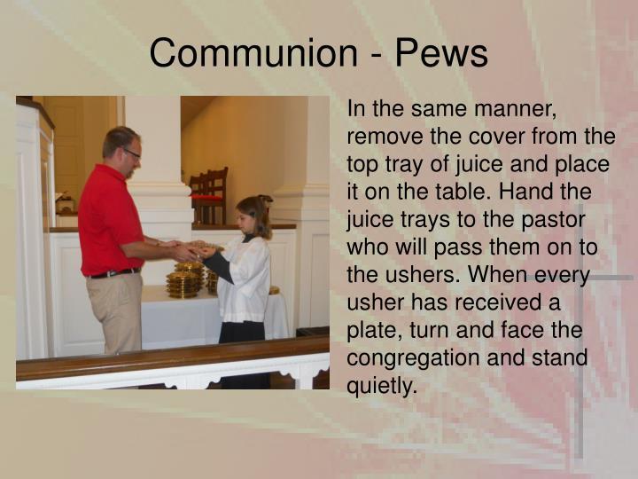 Communion - Pews