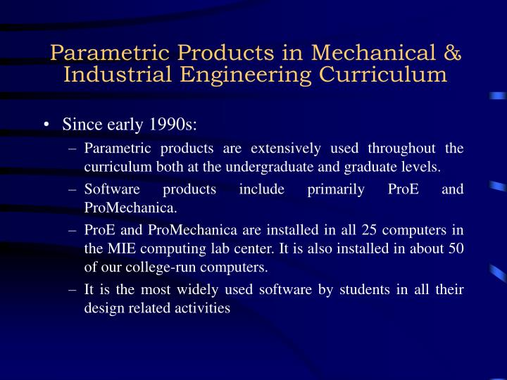 Parametric Products in Mechanical & Industrial Engineering Curriculum