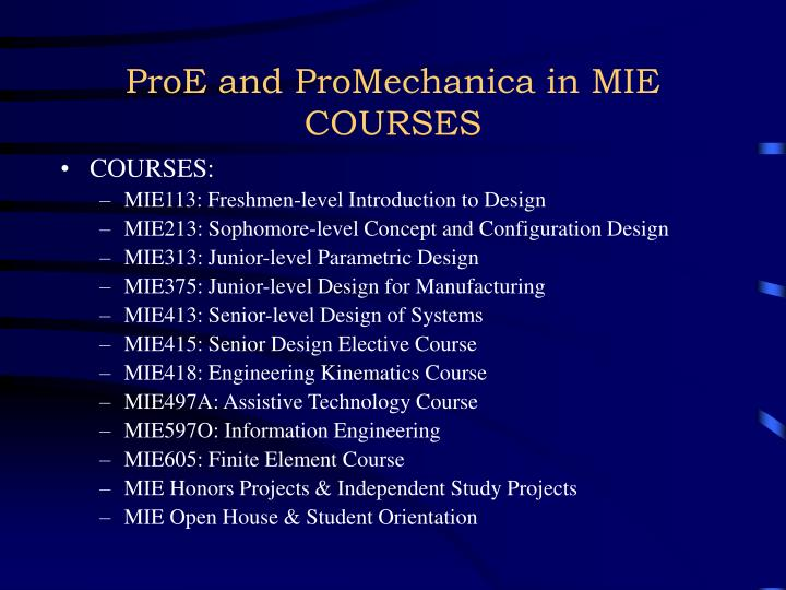 ProE and ProMechanica in MIE COURSES