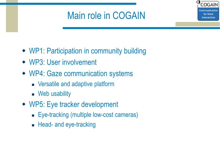 Main role in COGAIN