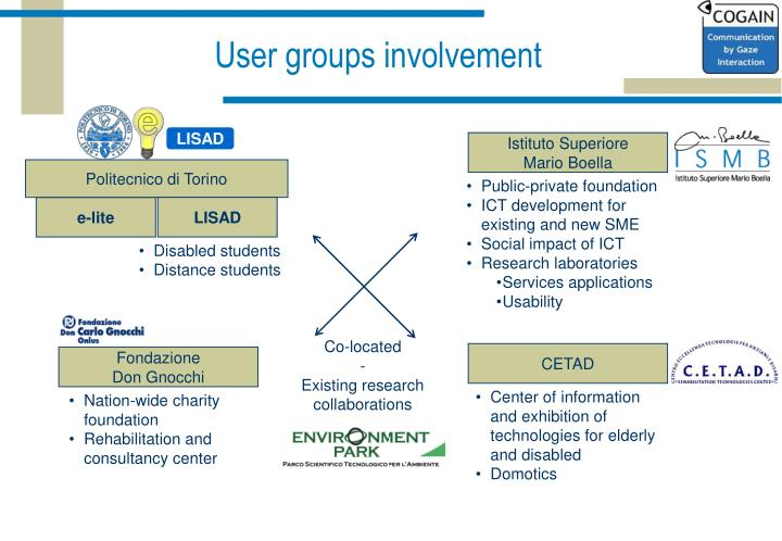 User groups involvement