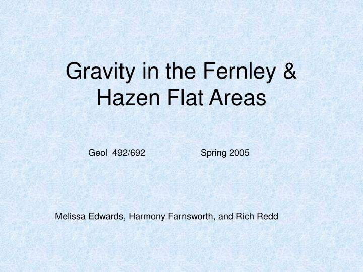 Gravity in the fernley hazen flat areas