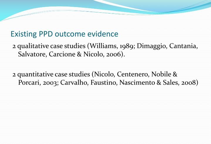 Existing PPD outcome evidence