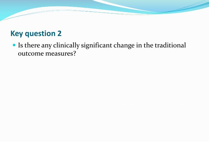 Key question 2
