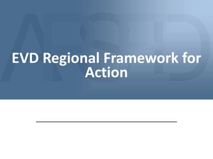 EVD Regional Framework for Action