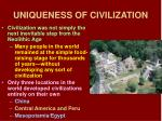 uniqueness of civilization