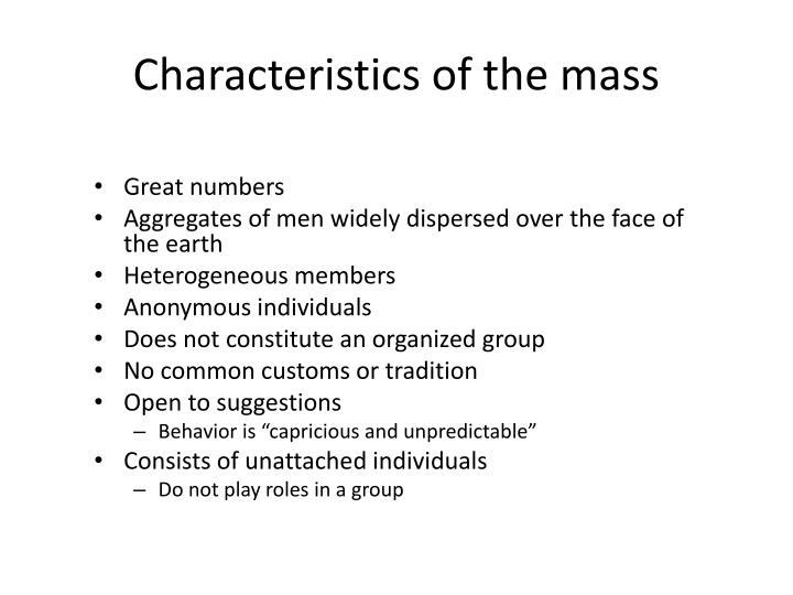 Characteristics of the mass