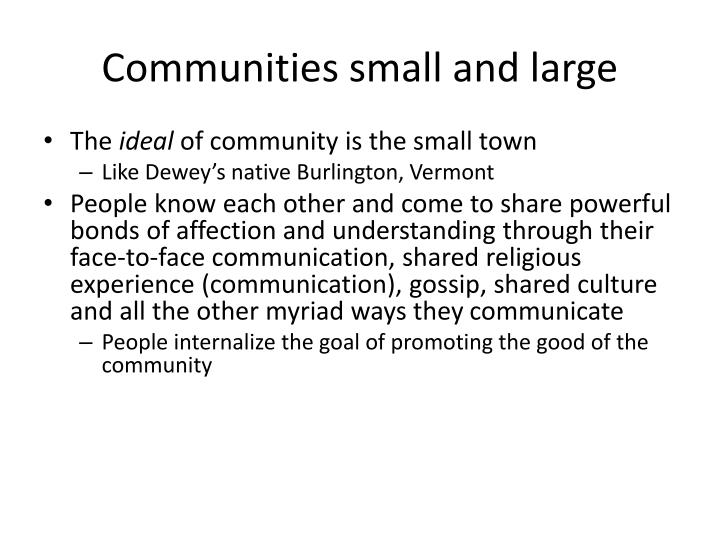 Communities small and large
