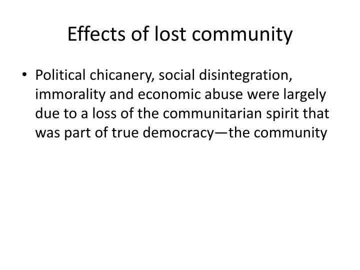 Effects of lost community